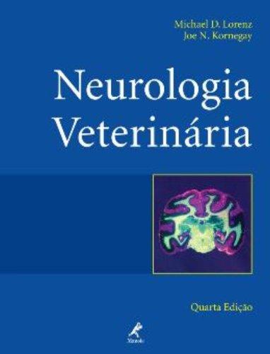 Neurologia Veterinária, livro de Lorenz, Michael D. / Kornegay, Joe N.