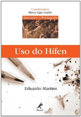 Uso do Hifen, livro de Martins, Eduardo