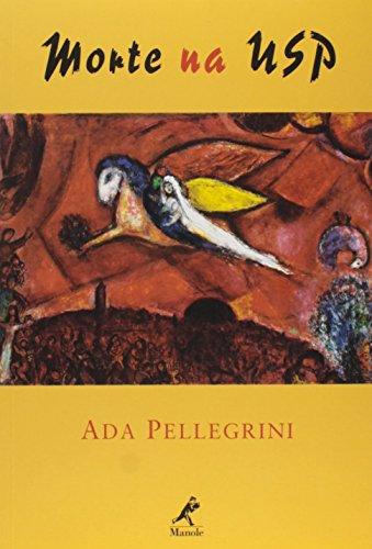 Morte na USP, livro de Pellegrini, Ada
