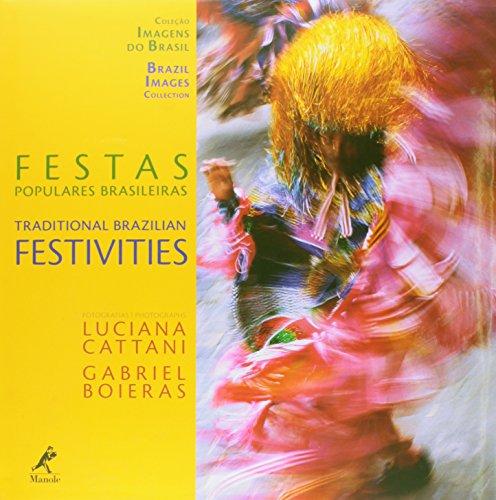 Festas Populares Brasileiras , livro de Cattani, Luciana / Boieras, Gabriel