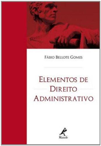 Elementos de Direito Administrativo, livro de Bellote Gomes, Fábio