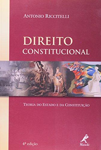 Direito Constitucional – Teoria do Estado e da Constituição – 4 edição, livro de Antonio Riccitelli