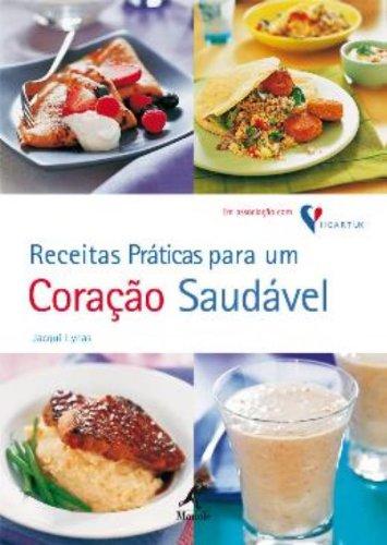 Receitas Práticas para um Coração Saudável, livro de Jacqui Lynas