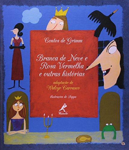 Branca de Neve e Rosa Vermelha, livro de Carrasco, Walcyr