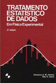 Tratamento Estatístico de Dados em Física Experimental - 2ª edição, livro de Otaviano A. M. Helene, Vito R. Vanin