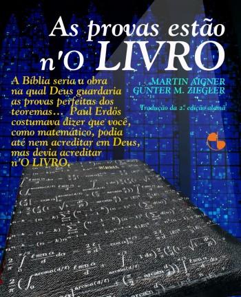 As provas estão n'O livro - 2ª edição, livro de Günter M. Ziegler, Martin Aigner