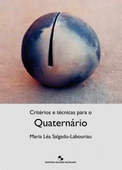 Critérios e técnicas para o quaternário, livro de Maria Léa Salgado-Labouriau