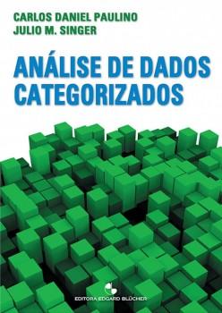 Análise de Dados Categorizados , livro de Julio Da Motta Singer, Carlos Daniel Paulino