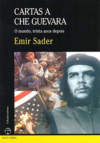 Cartas a Che Guevara , livro de Emir Sader