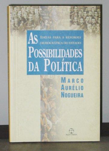 As possibilidades da política , livro de Marco Aurélio Nogueira