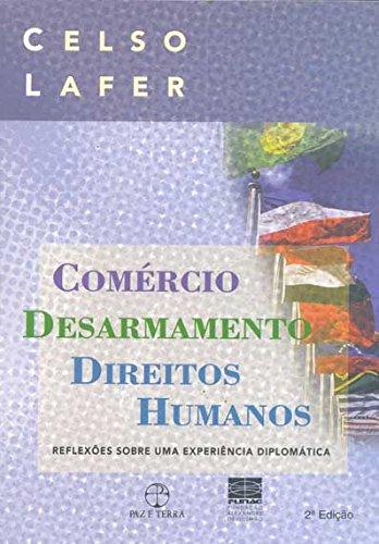 Comércio, desarmamento e direitos  humanos, livro de Celso Lafer