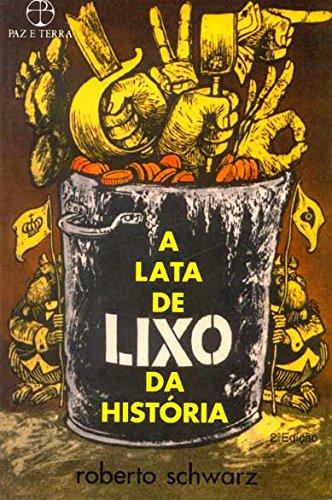 A lata de lixo da História , livro de Roberto Schwarz