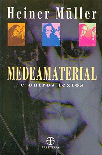 Medeamaterial e outros textos, livro de Heiner Müller