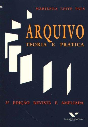 Arquivo: teoria e prática, livro de Marilena Leite Paes