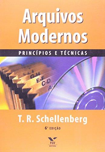 Arquivos modernos: princípios e técnicas, livro de Theodore Roosevelt Schellenberg