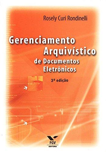 Gerenciamento arquivístico de documentos eletrônicos, livro de Rosely Curi Rondinelli