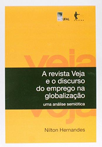 A Revista Veja e o Discurso do Emprego na Globalização, livro de Nilton Hernandes