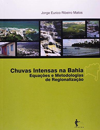 Chuvas intensas na Bahia:, livro de MATOS, Jorge Eurico Ribeiro.
