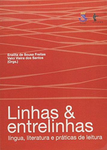 Linhas e entrelinhas:, livro de FREITAS, Enelita de Sousa; SANTOS, Valci Vieira dos. (Org.)