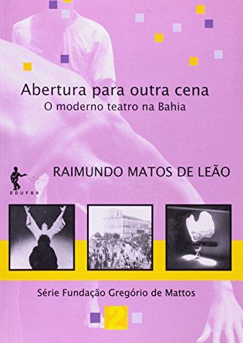 Abertura para outra cena:, livro de LEÃO, Raimundo Matos de.