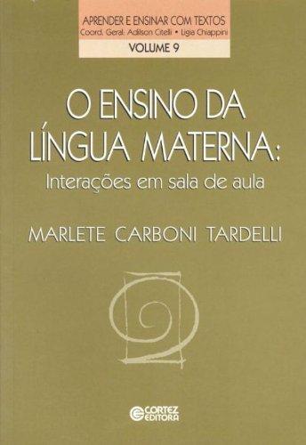 Ensino da língua materna, O - interações em sala de aula, livro de KAHHALE, EDNA M. PETERS