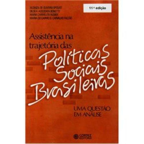 ASSISTENCIA NA TRAJETORIA DAS POLITICAS SOCIAIS BRASILEIRAS, A - 8 ED., livro de SPOSATI, ALDAIZA DE OLIVEIRA