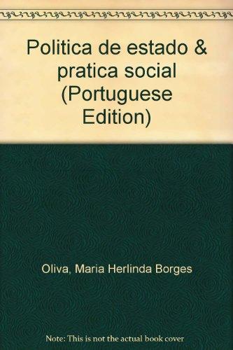 POLITICA DE ESTADO & PRATICA SOCIAL - (FORA DE CATALOGO), livro de OLIVA, MARIA HERLINDA B.