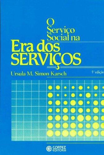 SERVICO SOCIAL NA ERA DOS SERVICOS, O - 3 ED., livro de KARSCH, URSULA MARGARIDA SIMON
