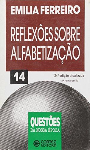 REFLEXOES SOBRE ALFABETIZACAO - 24 ED., livro de FERREIRO, EMILIA