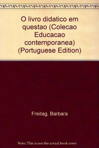 LIVRO DIDATICO EM QUESTAO,O - (ESGOTADO - PREV:16/04/2012), livro de FREITAG, BARBARA