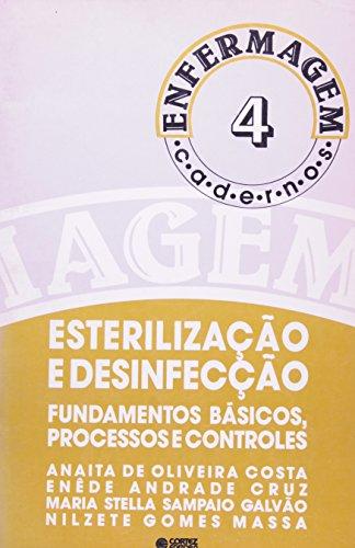 ESTERILIZACAO E DESINFECCAO:FUNDAMENTOS BASICOS..., livro de , CORTEZ