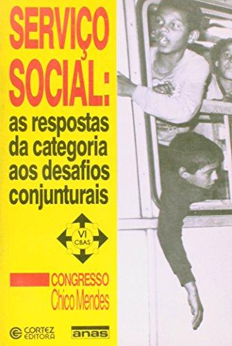 SERVICO SOCIAL:AS RESPOSTAS DA CATEGORIA DESAFIOS. - (FORA DE CATALOGO), livro de , ASSOC.NACIONAL DE ASSISTENTES SOCIAIS