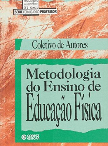 METODOLOGIA DO ENSINO DE EDUCACAO FISICA - (FORA DE CATALOGO), livro de SOARES, CARMEN LUCIA