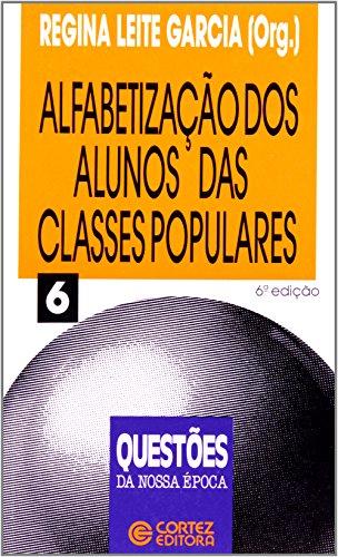 ALFABETIZACAO DOS ALUNOS DAS CLASSES POPULARES - 5 ED., livro de GARCIA, REGINA LEITE