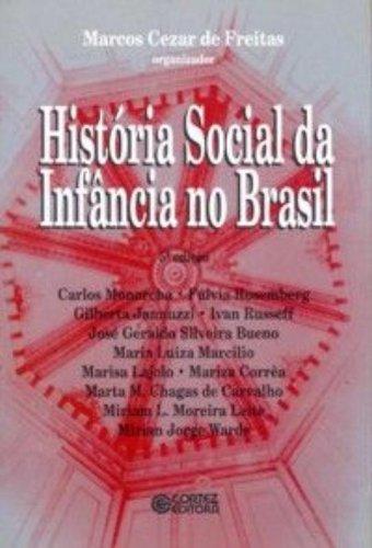 HISTORIA SOCIAL DA INFANCIA NO BRASIL, livro de FREITAS, MARCOS CEZAR DE
