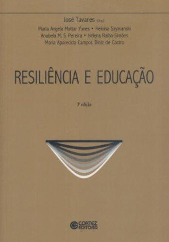 Resiliência e educação, livro de TAVARES, JOSE