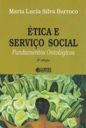 Ética e Serviço Social - fundamentos ontológicos, livro de BARROCO, MARIA LUCIA SILVA