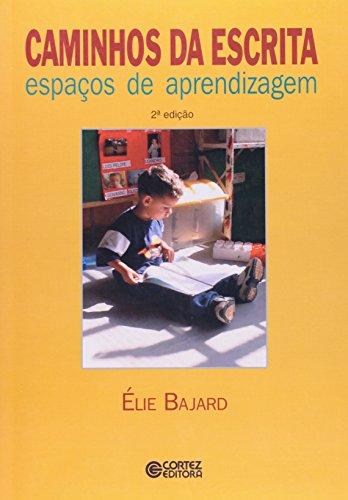 CAMINHOS DA ESCRITA, livro de BAJARD, ELIE