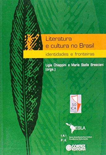 LITERATURA E CULTURA NO BRASIL, livro de BRESCIANI, MARIA STELLA MARTINS ; CHIAPPINI, LIGIA