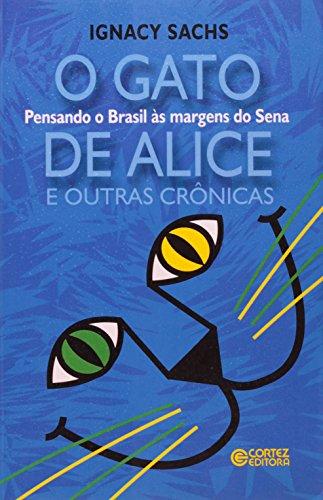 GATO DE ALICE E OUTRAS CRONICAS, O, livro de SACHS, IGNACY