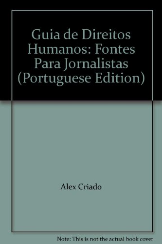 GUIA DE DIREITOS HUMANOS - FONTE PARA JORNALISTAS, livro de , CORTEZ