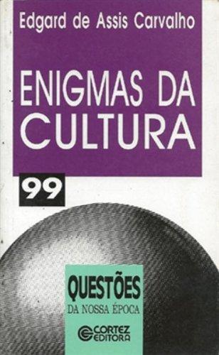 Enigmas da cultura, livro de CARVALHO, EDGARD DE ASSIS