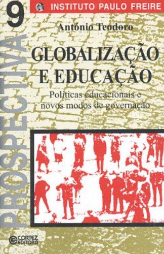Globalização e educação - políticas educacionais e novos modos de governação, livro de SANTOS, ANTONIO TEODORO DOS