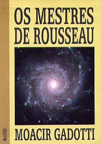 MESTRES DE ROUSSEAU, OS, livro de GADOTTI, MOACIR