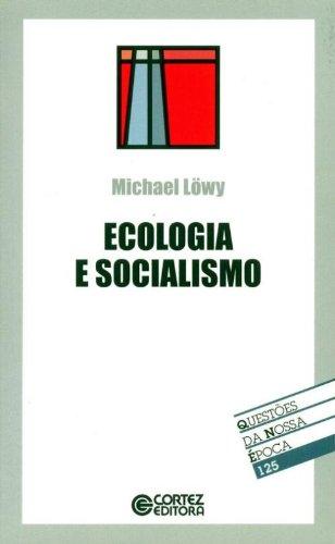 Ecologia e socialismo, livro de LOWY, MICHEL