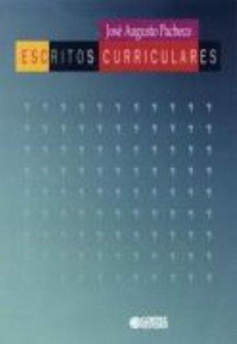 Escritos curriculares, livro de PACHECO, JOSE AUGUSTO