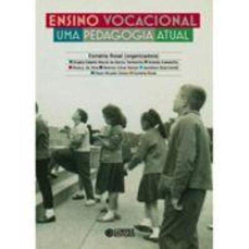 Ensino vocacional - uma pedagogia atual, livro de ROVAI, ESMERIA