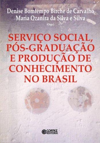 Serviço Social, pós-graduação e produção de conhecimento no Brasil, livro de , VARIOS AUTORES