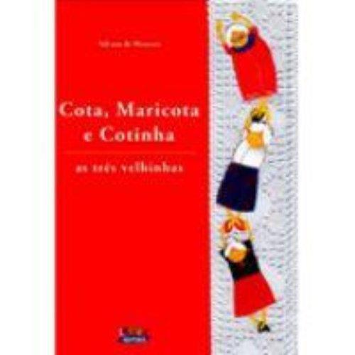 Cota, Maricota e Cotinha - as três velhinhas, livro de MENEZES, SILVANA DE