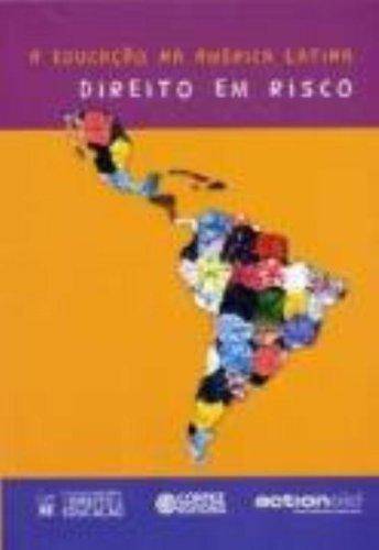 EDUCACAO NA AMERICA LATINA, A -  DIREITO EM RISCO, livro de , CORTEZ